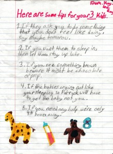 Here is the re-written list of parenting tips ... from a 7 year old's point of view!