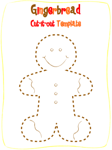 Gingerbread template to color and cut out - stick on a popsicle stick and act out Gingerbread story!