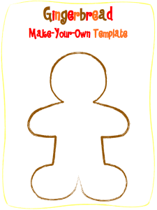 Gingerbread template perfect for any activity!